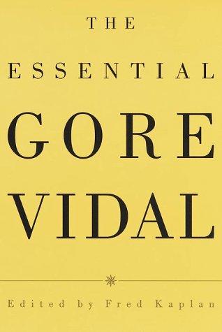 9780679457466: The Essential Gore Vidal : A Gore Vidal Reader
