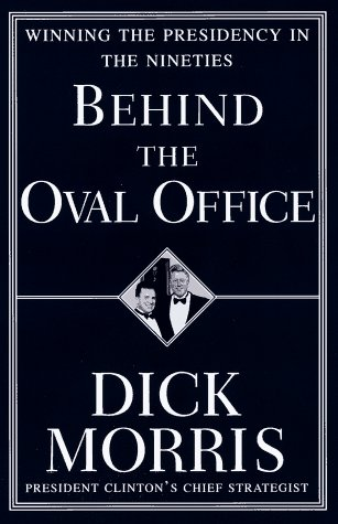 9780679457473: Behind the Oval Office: Winning the Presidency in the Nineties