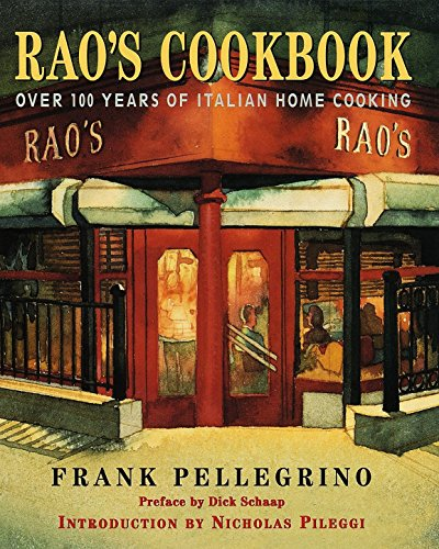 Rao's Cookbook: Over 100 Years of Italian Home Coo