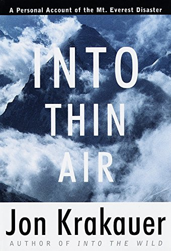 Into Thin Air: A Personal Account of the Mount [Mt.] Everest Disaster (SIGNED)