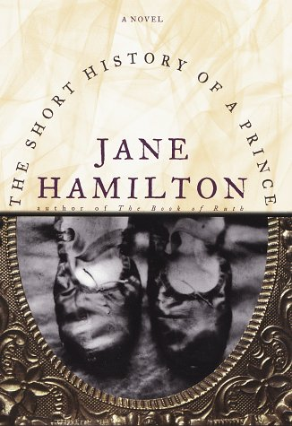 The Short History Of A Prince: Hamilton, Jane