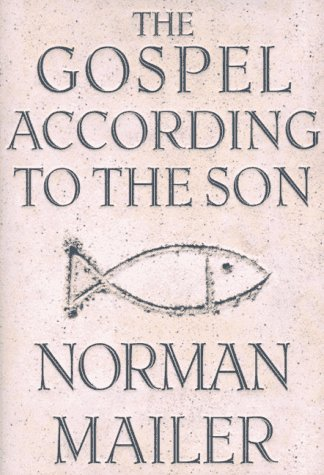 The Gospel According to the Son SIGNED: Mailer, Norman