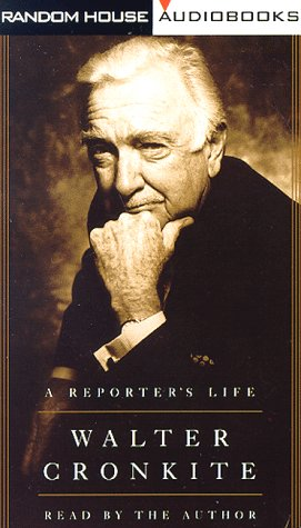 A Reporter's Life (067945814X) by Walter Cronkite