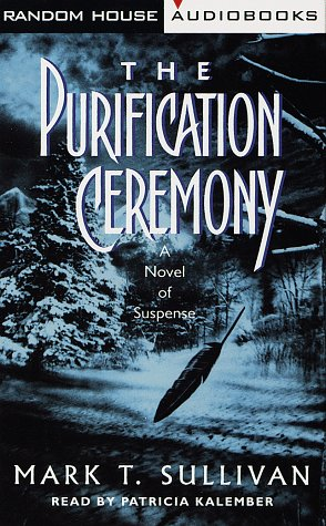 9780679460275: The Purification Ceremony: A Novel of Suspense