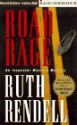 Road Rage (Inspector Wexford Mystery): Rendell, Ruth