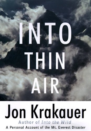 into thin air essays An analysis of various characters from into thin air by jon krakauer with an emphasis on andy harris analysis of responsibility in into thin air with video and maps of mt everest.