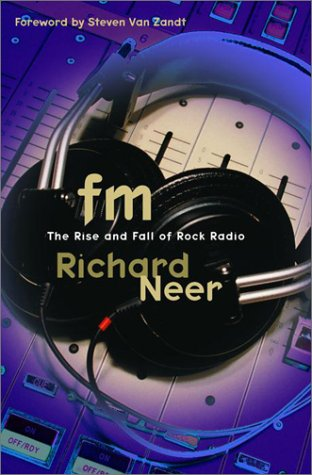 9780679462958: FM: The Rise and Fall of Rock Radio