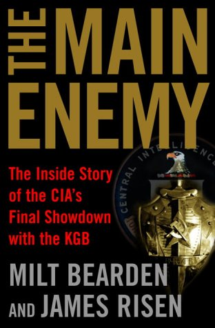 9780679463092: The Main Enemy: The Inside Story of the CIA's Final Showdown with the KGB
