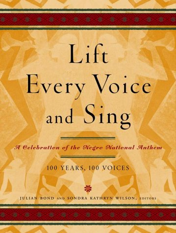 Lift Every Voice and Sing: A Celebration: Julia Bond, Sondra