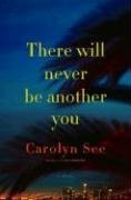 There Will Never Be Another You **Signed**: See, Carolyn