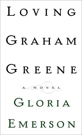 9780679463245: Loving Graham Greene