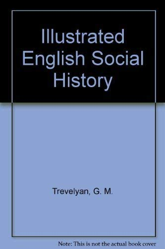 9780679500384: Illustrated English Social History
