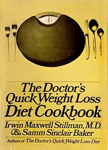 The Doctor's Quick Weight Loss Diet Cookbook,: Stillman, Irwin Maxwell.