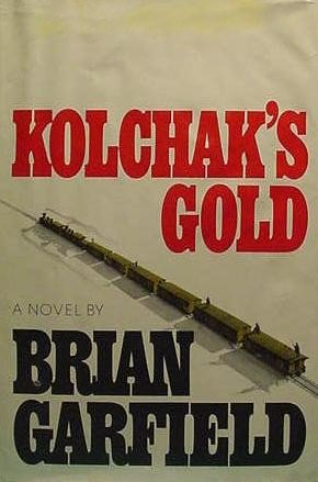 Kolchak's Gold (signed): GARFIELD, BRIAN
