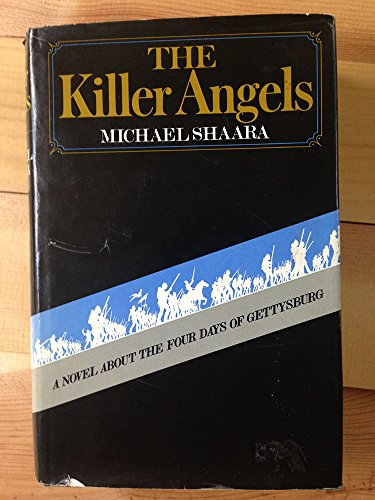 9780679504665: The Killer Angels: A Novel about the Four Days of Gettysburg