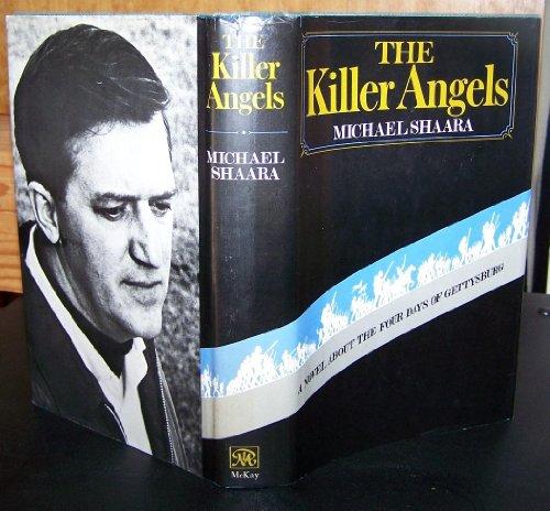 The Killer Angels: Shaara, Michael