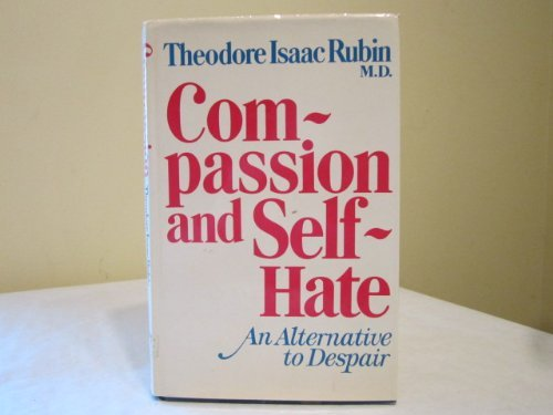 9780679504740: Compassion and self-hate; an alternative to Despair
