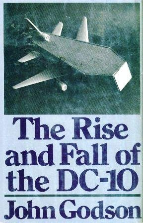 9780679505280: The rise and fall of the DC-10