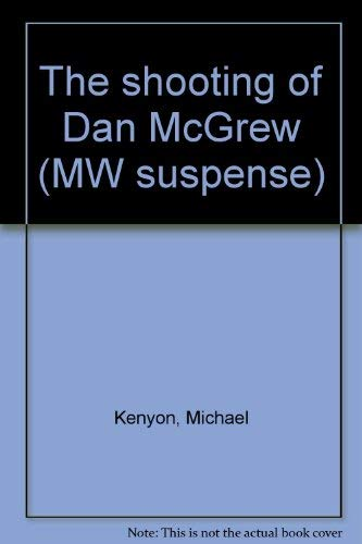 9780679505532: The shooting of Dan McGrew (MW suspense)