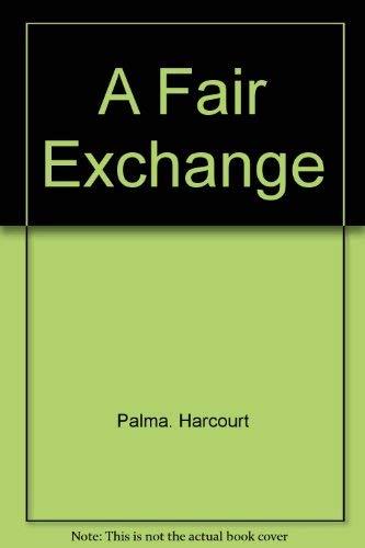 9780679505914: A fair exchange
