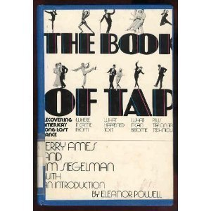 9780679506157: The book of tap: Recovering America's long lost dance