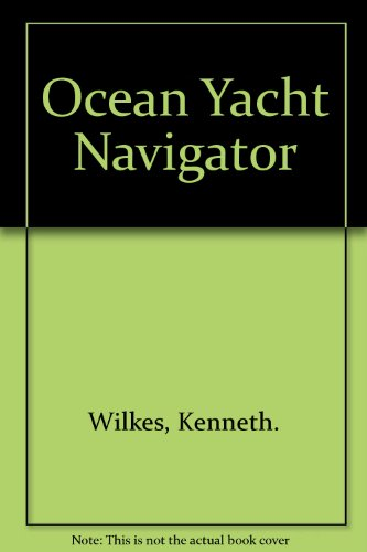 9780679506454: Ocean Yacht Navigator