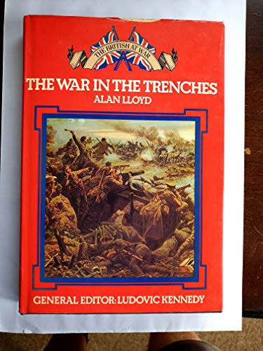 The War in the Trenches: Lloyd, Alan