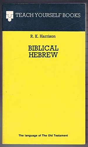 9780679507253: Biblical Hebrew (Teach yourself books)