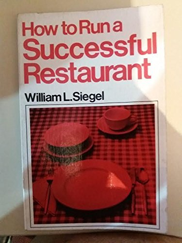 How to run a successful restaurant (The Small business profits program)
