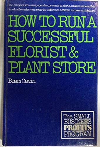 9780679507376: How to Run a Successful Florist and Plant Store