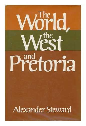 The World, the West and Pretoria