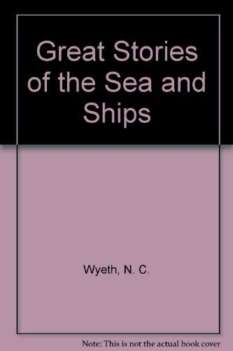 9780679507734: Great Stories of the Sea and Ships