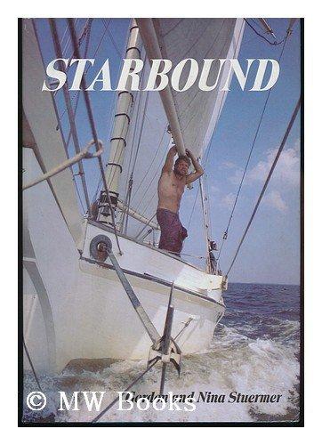 9780679507789: Starbound / Gordon and Nina Stuermer