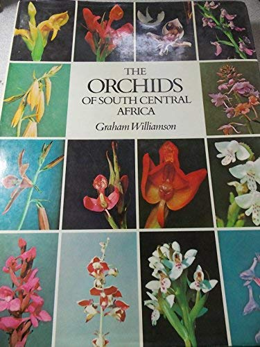 The Orchids of South Central Africa.: Williamson, Graham