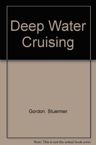 9780679509769: Deep water cruising