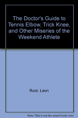 The Doctor's Guide to Tennis Elbow, Trick: Root, Leon, Kiernan,