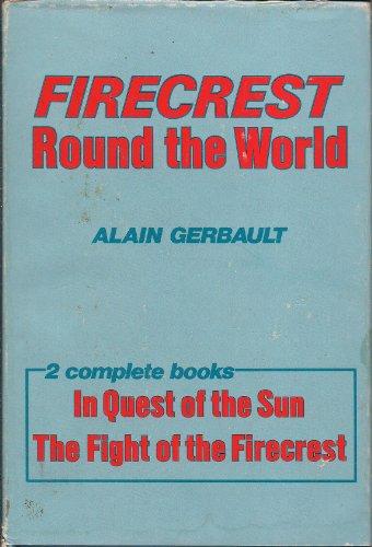 Firecrest Round the World: Gerbault, Alain