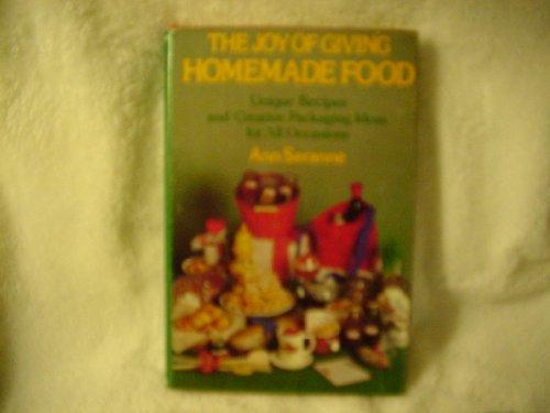 The Joy Of Giving Homemade Food: Ann Seranne