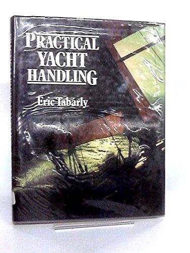 9780679512752: Practical yacht handling