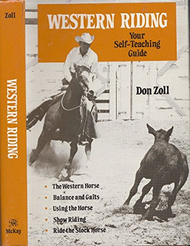 9780679514527: Western riding, your self-teaching guide