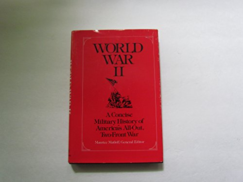 9780679514565: World War II : A Concise Military History of America's All-Out, Two-Front War