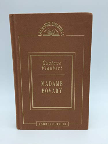 9780679600138: Madame Bovary: Patterns of Provincial Life