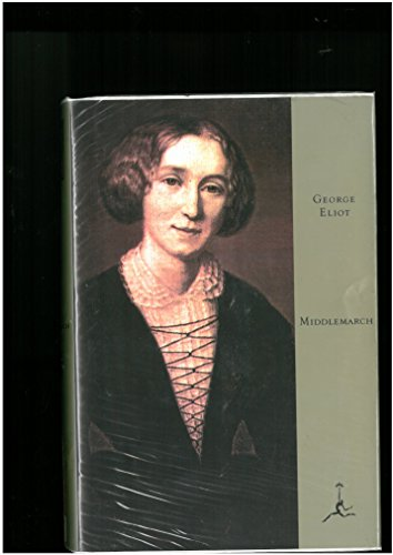 Middlemarch (A Modern Library Giant): Eliot, George