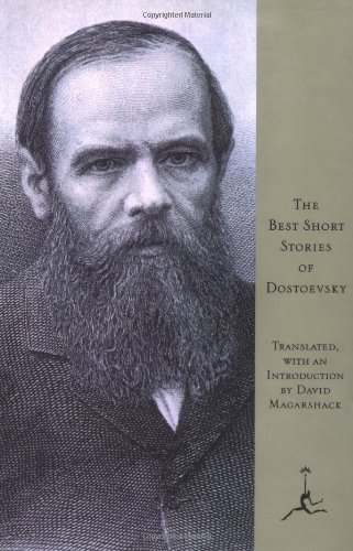 The Best Short Stories of Dostoevsky (Modern: Fyodor Dostoevsky and