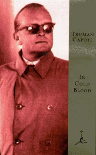 In Cold Blood A True Account of: Capote Truman