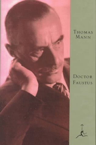 9780679600428: Doctor Faustus: The Life of the German Composer Adrian Leverkuhn as Told by a Friend