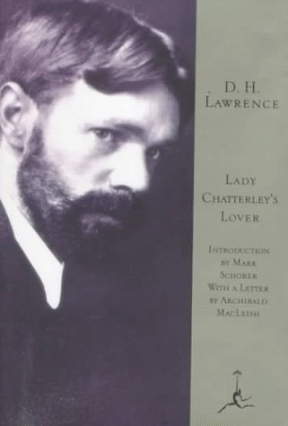 Lady Chatterley's Lover (Modern Library): D.H. Lawrence; Introduction-Mark