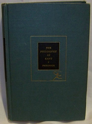 The Philosophy of Kant (Modern Library): Kant, Immanuel
