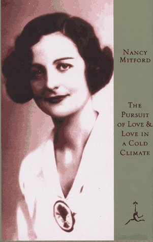 9780679600909: Pursuit of Love: AND Love in a Cold Climate (Modern Library)