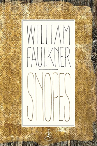 Snopes: A Trilogy (Modern Library (Hardcover)): Faulkner, William